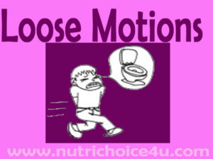 Diet tips to treat loose motions